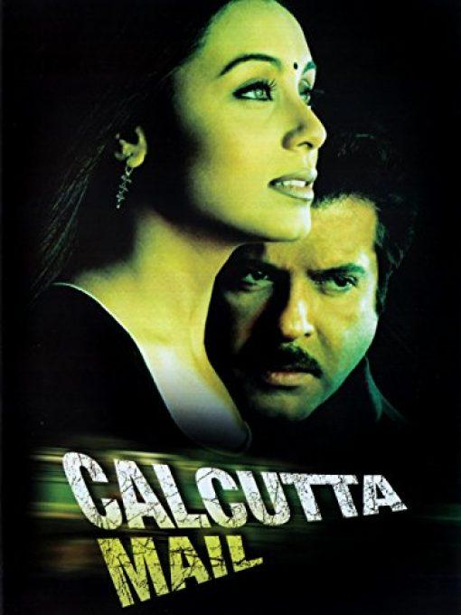 دانلود فیلم هندی قطار کلکته Calcutta Mail 2003 دوبله فارسی از آنیل کاپور