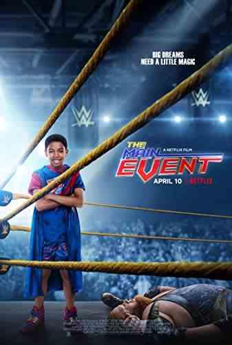 دانلود فیلم The Main Event 2020 رویداد اصلی