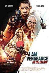 دانلود فیلم I Am Vengeance Retaliation 2020 من انتقام میگیرم 2