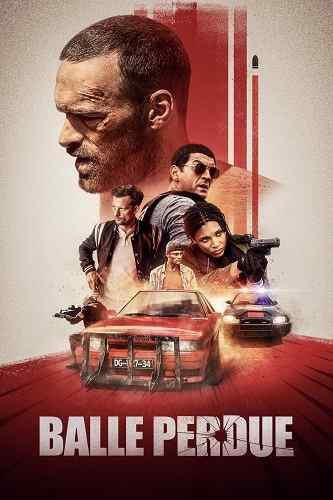دانلود فیلم Lost Bullet 2020 گلوله گمشده