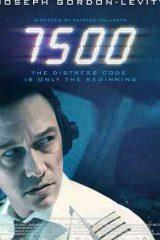 دانلود فیلم 7500 2020 هفت هزار و پانصد دوبله فارسی