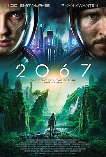 دانلود فیلم 2067 2020 دو هزار و شصست و هفت