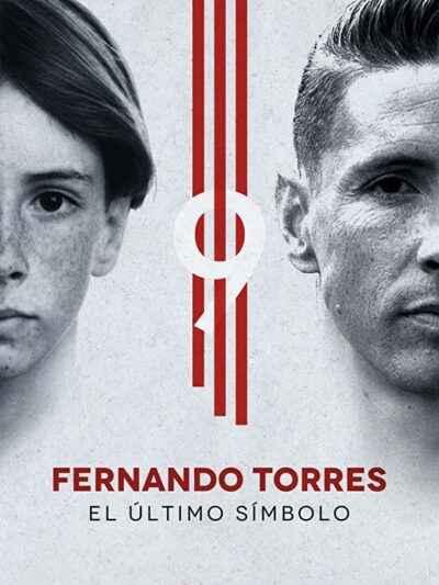 دانلود مستند Fernando Torres The Last Symbol 2020 فرناندو تورس آخرین نماد دوبله فارسی