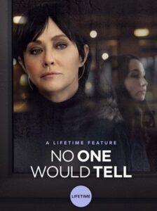 دانلود فیلم No One Would Tell 2018 هیچکس نمیگوید