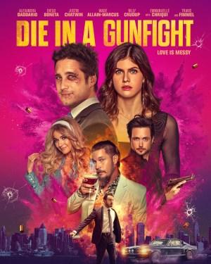 دانلود فیلم Die in a Gunfight 2021 مردن در تیراندازی