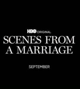 دانلود مینی سریال Scenes from a Marriage 2021 صحنه های یک ازدواج
