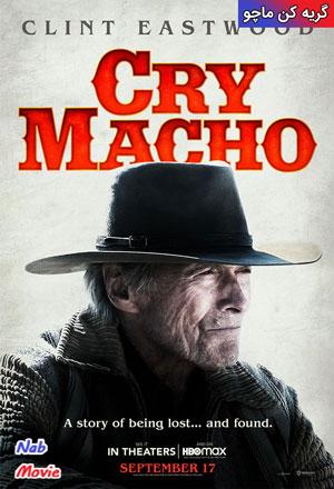 دانلود فیلم Cry Macho 2021 گریه کن ماچو
