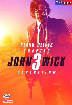 دانلود فیلم John Wick: Chapter 3 - Parabellum 2019 جان ویک 3
