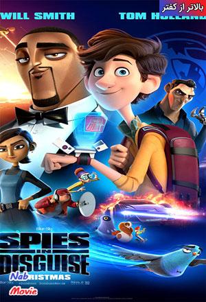دانلود انیمیشن Spies in Disguise 2019 بالاتر از کفتر