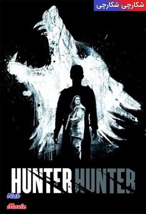 دانلود فیلم Hunter Hunter 2020 شکارچی شکارچی