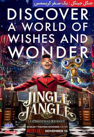دانلود فیلم Jingle Jangle: A Christmas Journey 2020 جنگل جینگل : یک سفر کریسمس با زیرنویس فارسی چسبیده