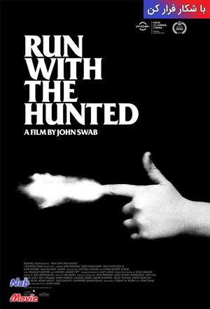 دانلود فیلم Run with the Hunted 2019 با شکار فرار کن