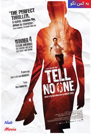 دانلود فیلم Tell No One 2006 به کسی نگو