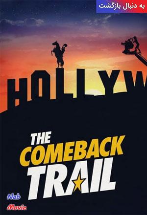 دانلود فیلم The Comeback Trail 2020 به دنبال بازگشت
