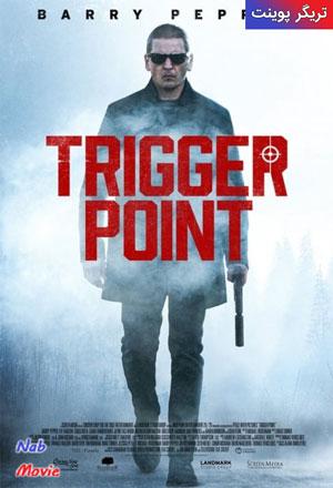 دانلود فیلم Trigger Point 2021 تریگر پوینت