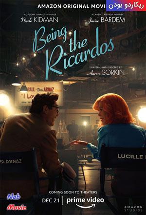 دانلود فیلم Being the Ricardos 2021 ریکاردو بودن به زودی…
