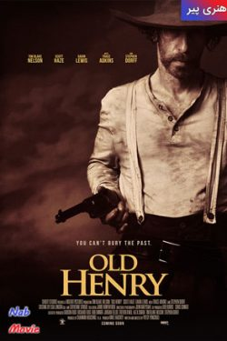 دانلود فیلم Old Henry 2021 هنری پیر با زیرنویس فارسی چسبیده