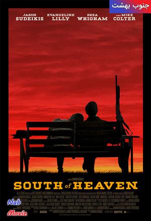 دانلود فیلم South of Heaven 2021 جنوب بهشت با زیرنویس فارسی چسبیده
