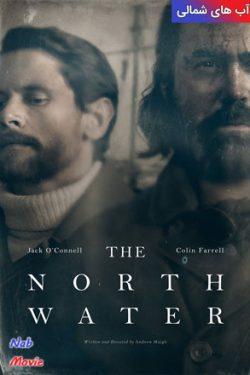 دانلود مینی سریال The North Water 2021 آب های شمالی با زیرنویس فارسی چسبیده