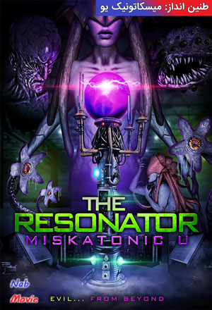 دانلود فیلم The Resonator: Miskatonic U 2021 طنین انداز: میسکاتونیک یو با زیرنویس فارسی چسبیده