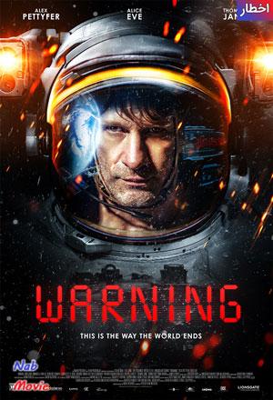 دانلود فیلم Warning 2021 اخطار با زیرنویس فارسی چسبیده